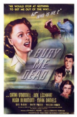 Bury Me Dead 1947 DVD - Cathy O'Donnell / June Lockhart